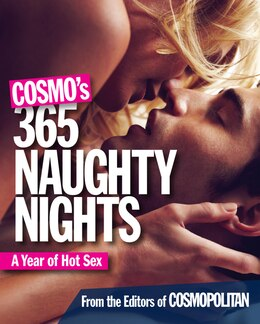 Book Cosmo's 365 Naughty Nights: A Year Of Hot Sex by John Searles