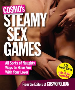 Book Cosmo's Steamy Sex Games: All Sorts Of Naughy Ways To Have Fun With Your Lover by Cosmopolitan