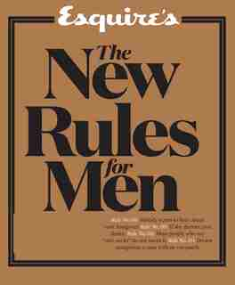 Esquire's The New Rules For Men: A Man's Guide To Life by Esquire
