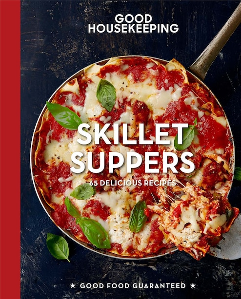 Good Housekeeping Skillet Suppers: 65 Delicious Recipes by Good Housekeeping