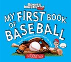 My First Book Of Baseball: A Rookie Book