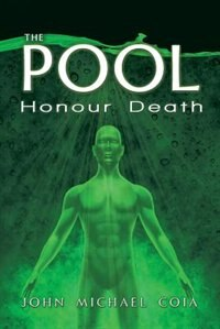The Pool: Honour Death by John Michael Coia