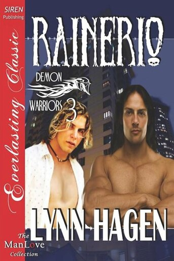 Rainerio [demon Warriors 3] (siren Publishing Everlasting Classic Manlove) by Lynn Hagen