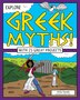 Explore Greek Myths!: With 25 Great Projects by Anita Yasuda