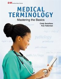 Medical Terminology: Mastering the Basics Instructors Edition