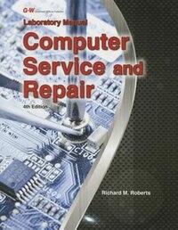 Computer Service and Repair Lab Manual