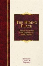 The HIDING PLACE: A Hendrickson Classic Biography