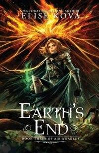 Book Earth's End (Air Awakens Series Book 3) by Elise Kova