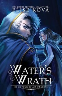 Book Water's Wrath (Air Awakens Series Book 4) by Elise Kova