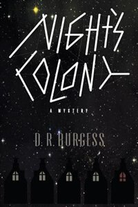 Night's Colony by D.R. Burgess
