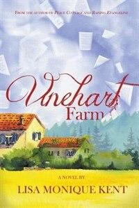 Vinehart Farm by Lisa Monique Kent