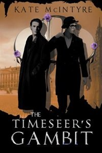The Timeseer's Gambit by Kate Mcintyre