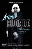 ATOMIC BLONDE: THE COLDEST CITY: The Coldest City