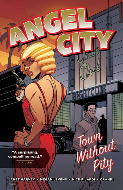 Angel City: Town Without Pity by Janet Harvey