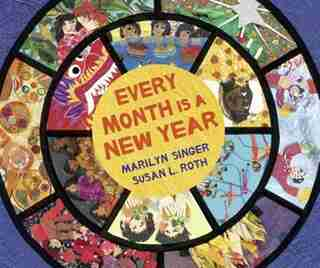 Every Month's A New Year by MARILYN SINGER