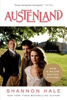 Book Austenland: A Novel by Shannon Hale