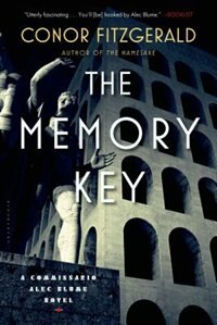 The Memory Key: A Commissario Alec Blume Novel by Conor Fitzgerald