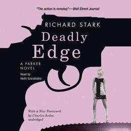 Book Deadly Edge: A Parker Novel by Richard Stark
