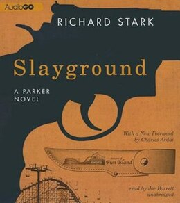 Book Slayground: A Parker Novel by Richard Stark