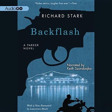 Backflash: A Parker Novel by Richard Stark