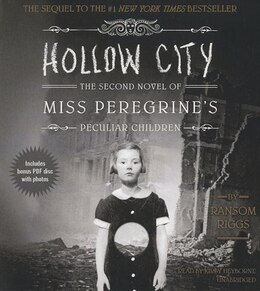 Book Hollow City: The Second Novel Of Miss Peregrine's Children by Ransom Riggs