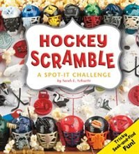 Book Hockey Scramble: A Spot-It Challenge by Sarah L. Schuette