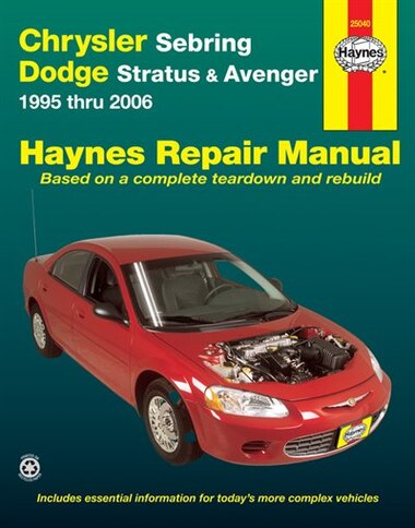 Chrysler Sebring, Dodge Stratus & Avenger 1995 Thru 2006 by Ken Freund