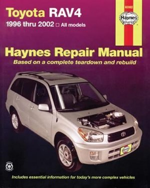 Toyota Rav4 1996 Thru 2012 by Editors Of Editors Of Haynes Manuals