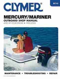 Mercury/mariner Outboard Shop Manual: 4-90 Hp Carbureted Four-stoke 1995-2006 by Penton Staff