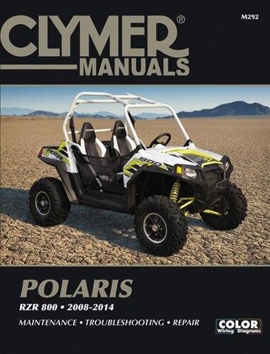 Clymer Polaris Rzr 800 2008-2014: Maintenance, Troubleshooting, Repair
