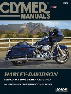 Harley-davidson Flh/flt Touring Series 2010-2013 by Editors Of Clymer Manuals