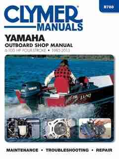 Yamaha 4-stroke Ob 6-100 Hp, 1985-2013 by Haynes Publishing