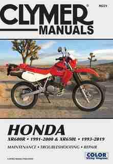 Honda Xr600r - 1991-2000 & Xr650l - 1993-2019 Clymer Manual: Maintenance - Troubleshooting - Repair by Clymer Publications