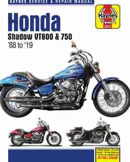 Honda Shadow Vt600 & 750 - '88 To '19: - Model History - Pre-ride Checks - Wiring Diagrams - Tools And Workshop Tips by Editors Of Haynes Manuals