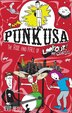 Punk Usa: The Rise And Fall Of Lookout Records by Kevin Prested