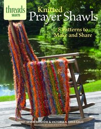 Knitted Prayer Shawls: 8 Patterns To Make And Share