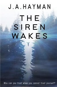 The Siren Wakes by James Hayman