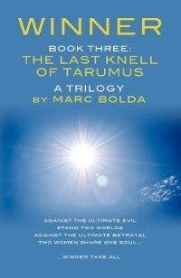 Winner - Book Three: The Last Knell Of Tarumus by Marc Bolda