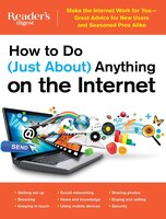 How to Do (Just About) Anything on the Internet: Make the Internet Work for You-Great Advice for…