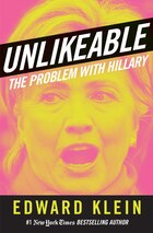 Unlikeable: The Problem with Hillary
