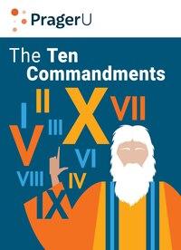 The Ten Commandments: Still the Best Moral Code