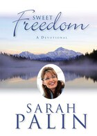 Sweet Freedom: A Devotional