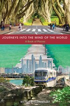 Journeys Into The Mind Of The World: A Book Of Places