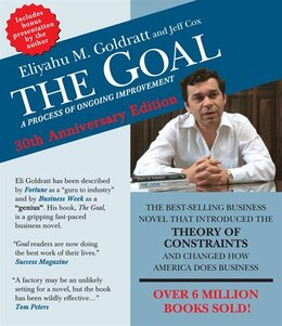 Book The Goal: A Process of Ongoing Improvement - 30th Aniversary Edition by Eliyahu M. Goldratt