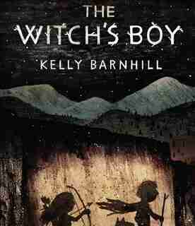 The Witch's Boy de Kelly Barnhill