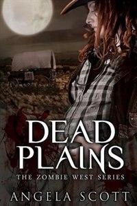 Dead Plains by Angela Scott