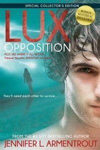 Book Lux: Opposition: Special Collector's Edition by Jennifer L. Armentrout