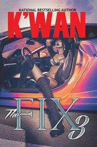 The Fix 3