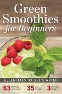 Book Green Smoothies For Beginners: Essentials To Get Started by Rockridge University Press