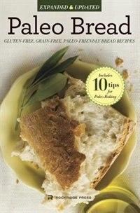 Book Paleo Bread: Gluten-free, Grain-free, Paleo-friendly Bread Recipes by Rockridge Press